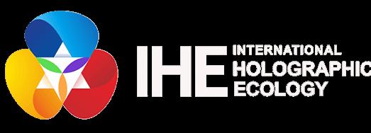 International Holographic Ecology